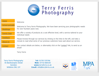 Local photographer's website showcasing the photographic talents of Terry Ferris. 				<p>Built to display a range of photgraphic techniques, and the various services on offer. 				<p>Has a content management system to maage image galleries. 				<p>Also features a full CMS back end, allowing the creation of new templates, and the management of their content.
